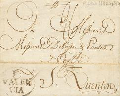PREFILATELIA. Comunidad Valenciana. SOBRE 1786. VALENCIA A SAN QUINTIN (FRANCIA). Marca V / VALEN / CIA (P.E.16) Edici&o - Spanje