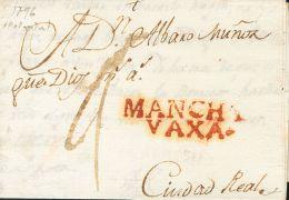 PREFILATELIA. Castilla-La Mancha. SOBRE 1796. CALZADA DE CALATRAVA A CIUDAD REAL. Marca MANCHA / VAXA, De Almagro (P.E.1 - Spanje