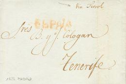 PREFILATELIA. Canarias. SOBRE 1822. MADRID A SANTA CRUZ DE TENERIFE (CANARIAS), Circulada Por La Vía De Ferrol. M - Spanje