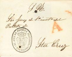 """PREFILATELIA. Canarias. SOBRE (1847ca). LA LAGUNA a SANTA CRUZ DE TENERIFE. Marca """"A"""", en rojo de abono de Santa Cruz de"""