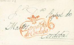 PREFILATELIA. Andalucía. SOBRE (1829ca). CASTRO DEL RIO a CORDOBA. Marca CASTRO EL RIO / DE CORDOBA. MAGNIFICA Y