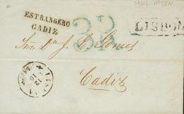 PREFILATELIA. Andalucía. SOBRE 1854. LISBOA (PORTUGAL) a CADIZ. Marca ESTRANGERO / CADIZ, en negro para indicar s