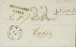 PREFILATELIA. Andalucía. SOBRE 1854. LISBOA (PORTUGAL) A CADIZ. Marca ESTRANGERO / CADIZ, En Negro Para Indicar S - Spanje