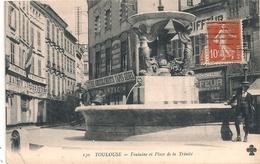 Cpa 31 Toulouse Fontaine & Place De La Trinité - Toulouse