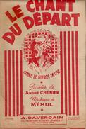 """Partition """"Le Chant Du Départ"""" Hymne De Guerre De 1793 Paroles André CHENIER Musique MEHUL - Partitions Musicales Anciennes"""