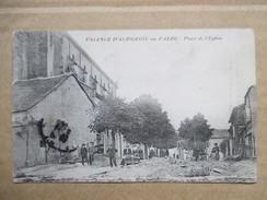 TARN  81  VALENCE D´ ALBIGEOIS   -  PLACE  DE L´  EGLISE                 TRES   ANIME     TTB - Valence D'Albigeois