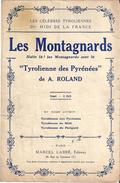 """Partition """"Les Montagnards"""" Halte Là Les Montagnards Sont Là """"Tyrolienne Des Pyrénées De A. ROLAND - Partitions Musicales Anciennes"""