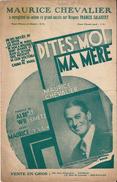 """Partition """"Dîtes Moi Ma Mère"""" Chanson Créée Par Maurice CHEVALIER Succés De La Revue """"Les Ailes De Paris"""" - Partitions Musicales Anciennes"""