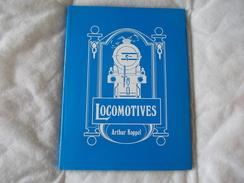 Locomotives Par Arthur Koppel - Books, Magazines, Comics