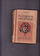 ELEMENTS DE MECANIQUE, F. HARANG Manuel D'Enseignement Technique V. Vardon, Ed. MASSON 1928 - Livres, BD, Revues