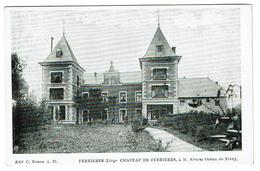 Ferrières, Château De Ferrières, à M. Ernest Orban De Xivry, Edit. C. Baune A.23 - Imp. L. Van Der Aa - 2 Scans - Ferrieres