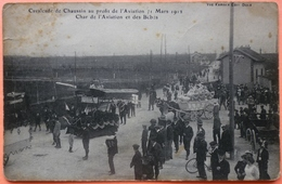 CARTE CAVALCADE CHAUSSIN AU PROFIT DE L' AVIATION 1912 - 39 - CHAR DE L'AVIATION ET DES BEBES - SCAN RECTO/VERSO -9 - Francia