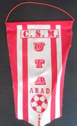 FC UTA Arad, Romania  FOOTBALL CLUB, SOCCER / FUTBOL / CALCIO, OLD PENNANT, SPORTS FLAG - Uniformes Recordatorios & Misc