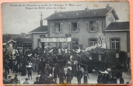 CARTE CAVALCADE CHAUSSIN AU PROFIT DE L' AVIATION 1912 - 39 - DEPART DEFILE GARE - SCAN RECTO/VERSO -9 - Francia