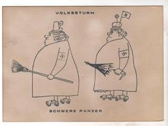Nr. 4864, Volkssturm, Schwere Panzer, Text Rückseite Beachten!!! - Guerre 1939-45