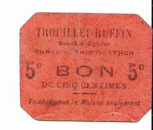 BON De  5c TROUILLET RUFFIN (boucher-épicier) De SAINT-PYTHON 14-18 - Bons & Nécessité