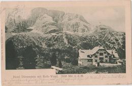 OSTERREICH-AUSTRIA- TIROL- Hotel Durrenstein Mit Roth-Wand  1904 - Autriche