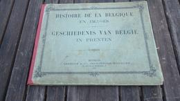 Histoire De La Belgique En Images - Geschiedenus Vanb Belgïë In Prenten  : Voir / Zie Details - Histoire