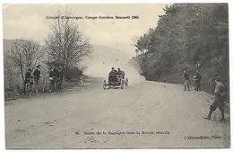 Circuit D'Auvergne Coupe GORDON BENNETT 1905  Route De La Baraque Sous La Roche Perçée - Sport Automobile