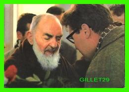 RELIGIONS - PAPES - PADRE PIO DA PIETRALCINA - CONVENTO CAPPUCCINI S. MARIA DELLE GRAZIE - - Papes