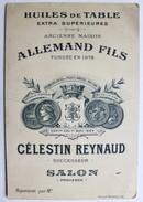 Publicité Huiles De Table Célestin Reynaud Salon De Provence Chrétien Voyageur Intéressé Allemand Fils - Publicités