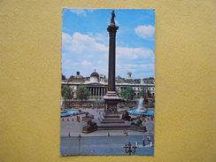 Trafalgar Square. La Colonne De Nelson.