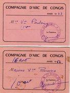 VP10.184 - 2 Cartes De La Compagnie D' Arc De Congis ( Seine & Marne ) Le Capitaine . - Cartes