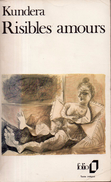 Risibles Amours Par Kundera - Folio N°1702 - Livres, BD, Revues