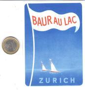 ETIQUETA DE HOTEL  -   BAUR AU LAC  -ZURICH  - SUIZA (SUISSA)  ( CON CHARNELA) - Etiquettes D'hotels