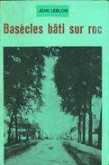 Basècles Bâti Sur Roc / Jean LEBLOIS - Cultura