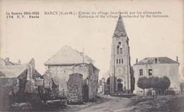 BARCY - Entrée Du Village Bombardé Par Les Allemands - France