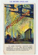 DESIR Anglais-Destruction-Industrie-RUHR-Bombardiers-CARTE All.-Guerre-14-18-1 WK-Militaria-Avion-Fliegerei-Illustrateur - Oorlog 1914-18
