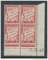France Taxe N° 66  XX  5 F.   En Bloc De 4 Coin Daté Du 7 . 10 . 40 . Sans  Point Blanc, Sans Charnière, TB - Coins Datés