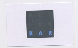 HOTEL LAUDINELLA / KELLER BAR - ST MORITZ Edit:   FORMAT 5,5 X 8,5 - Cartes De Visite
