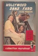 PETE MARTIN - HOLLYWOOD SANS FARD - Editions Gérard, Verviers, 1949 - Collection Marabout N° 4 - Kino/Fernsehen