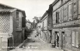 MARQUEFAVE....rue De L Ecole..... - Otros Municipios