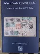 CATALOGO SUBASTA SELECCION HISTORIA POSTAL 64 PAGINAS.CLASICOS,MUCHAS ILUSTRACIONES.IDEAL PARA ORIENTADOR DE PRECIOS ACT - Catálogos De Casas De Ventas