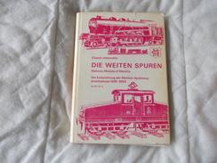 Die Weiten Spuren Par Claude Jeanmaire Railway Models Of Marklin - Collections