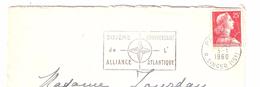Lettre PARIS  Avec Flamme Illustrée OTAN / NATO : DIXIEME ANNIVERSAIRE De L'ALLIANCE ATLANTIQUE Sur Marianne Muller,1960