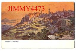 CPA POST CARD - BETHLEEM Palästina En 1923 - Edit. C. A. Série 709 N° 5 - Scans Recto-Verso