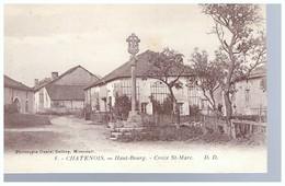 Chatenois Haut Bourg    Croix St Marc - Chatenois