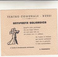 Teatro Comunale Di Russi, Ravenna. Biglietto Invito Antifesta Goliardica 1947 - Stagioni & Feste