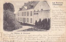 Les Environs D'Havelange - Le Château De Résimont (précurseur, 1903)