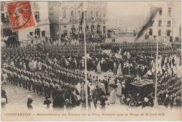 CONSTANTINE - RASSEMBLEMENT DES TROUPES SUR LA PLACE NEMOURS POUR LA REVUE DU 20 AVRIL 1912 - Constantine