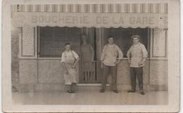 CARTE PHOTO  A SITUER  BOUCHERIE DE LA GARE - Fotos