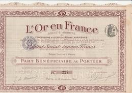 "PART BENEFICIAIRE ""L'OR  EN FRANCE - ANNEE 1910 - - Mines"