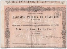 Action Magasins Publics Et Généraux à Bordeaux Avec Salles Des Ventes 1863 9000 Actions De 500 Francs - Actions & Titres