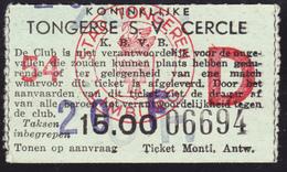 TICKET - VOETBAL - FOOTBALL - TONGERSE S.V. CERCLE -  Stamnr. 54 - Tickets D'entrée