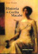 HISTORIA DE CECILIA MACABE LIBRO AUTOR JUAN BAZAN EDITORIAL DUNKEN DEDICADO Y AUTOGRAFIADO POR EL AUTOR VISIONES EMOCION - Fantasy