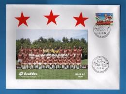 Italia -  FDC - MILAN Campione D'Italia 1993/94.  Bustone Con Foto Del MILAN.  02/05/1994  Vedi Descrizione..   ( FR.) - F.D.C.